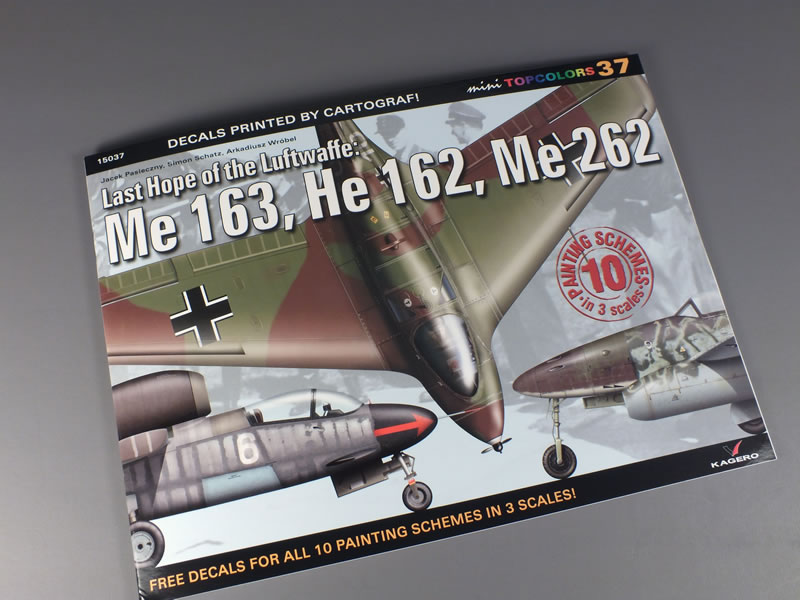 Kagero Last Hope Of The Luftwaffe Me 163 He 162 Me 262